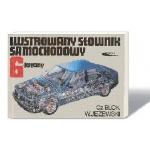 ilustrowany słownik samochodowy , slownik techniczny 6 języczny